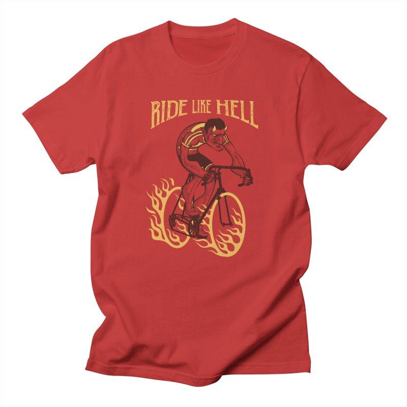 Ride like Hell Women's Regular Unisex T-Shirt by spike00
