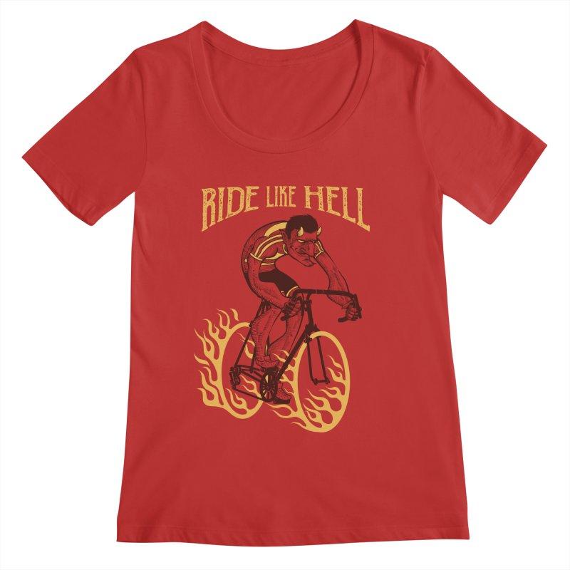 Ride like Hell Women's Regular Scoop Neck by spike00