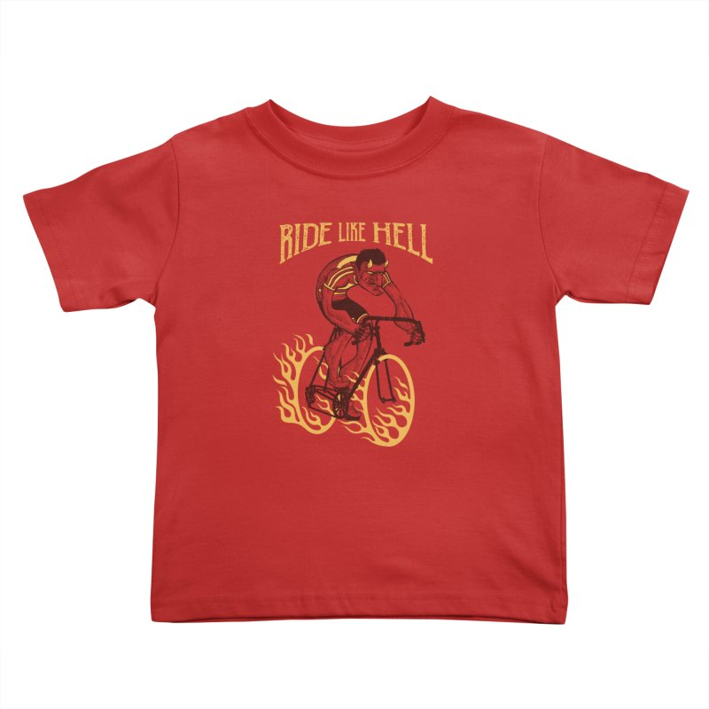 Ride like Hell Kids Toddler T-Shirt by spike00