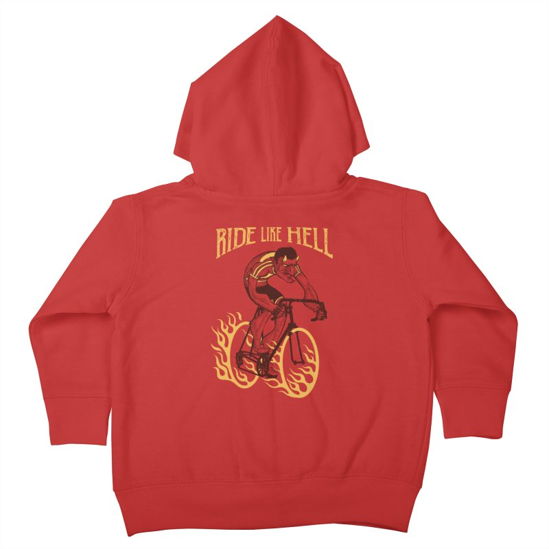 Ride like Hell Kids Toddler Zip-Up Hoody by spike00