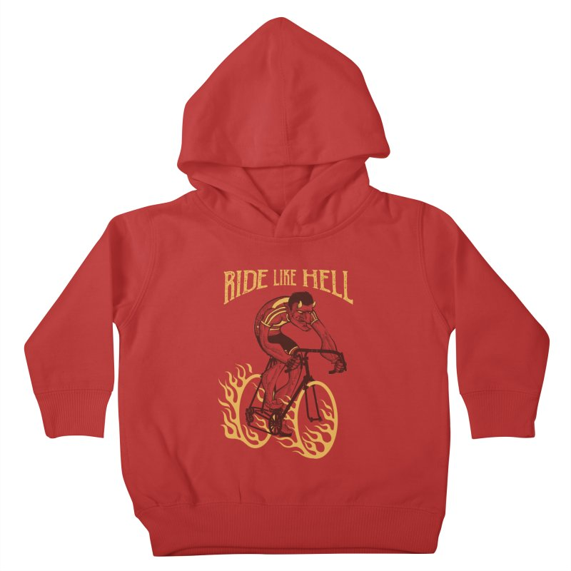 Ride like Hell Kids Toddler Pullover Hoody by spike00