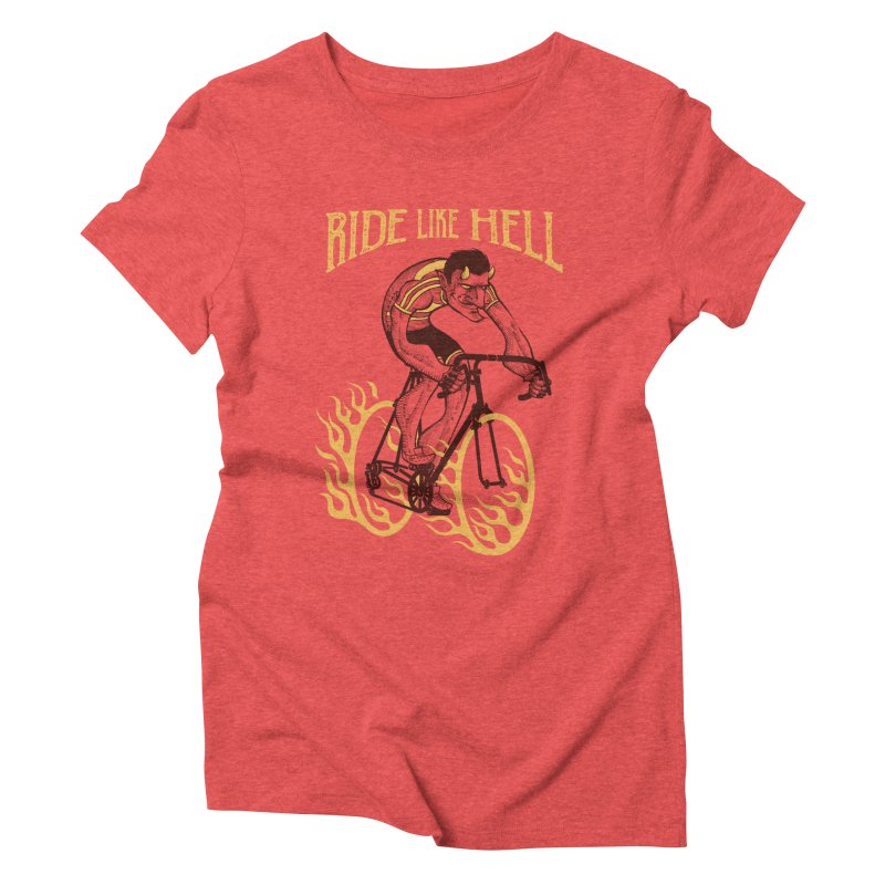 Ride like Hell Women's Triblend T-Shirt by spike00