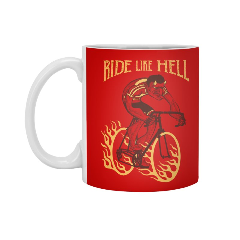 Ride like Hell Accessories Standard Mug by spike00