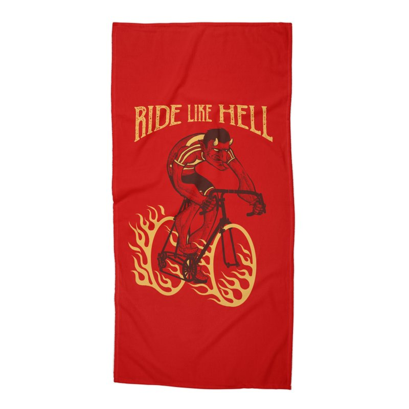 Ride like Hell Accessories Beach Towel by spike00