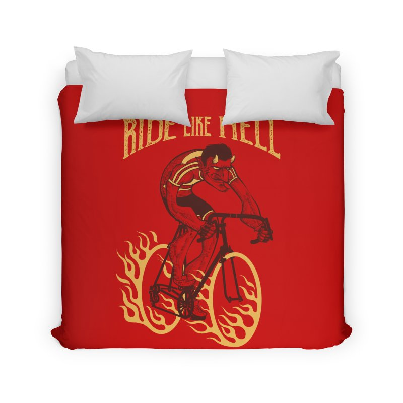 Ride like Hell Home Duvet by spike00