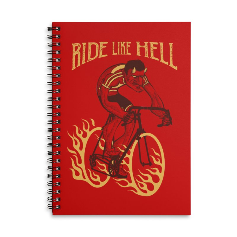 Ride like Hell Accessories Lined Spiral Notebook by spike00