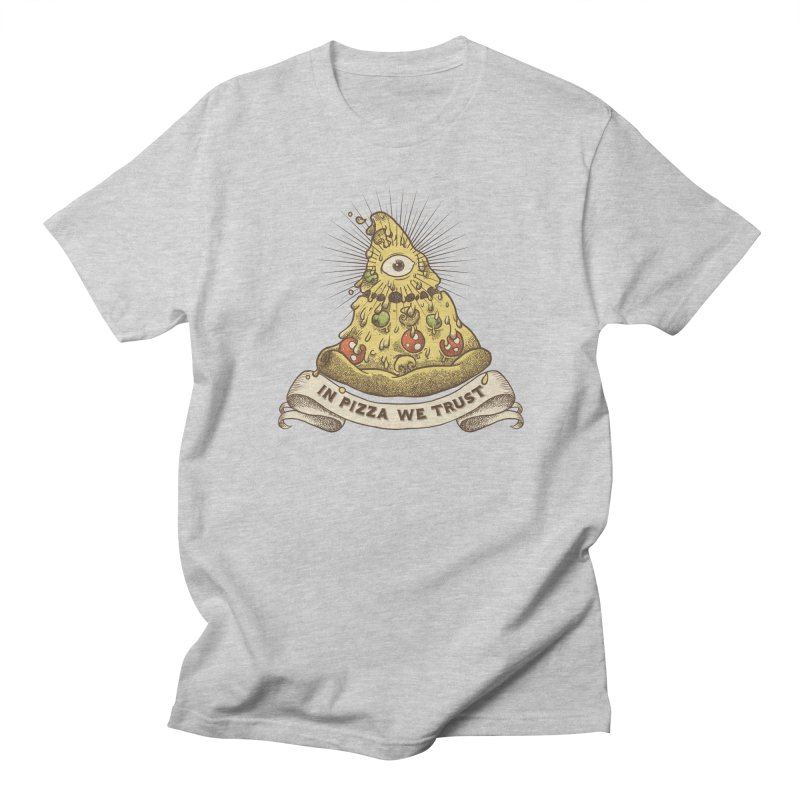 in Pizza we trust Women's Regular Unisex T-Shirt by spike00