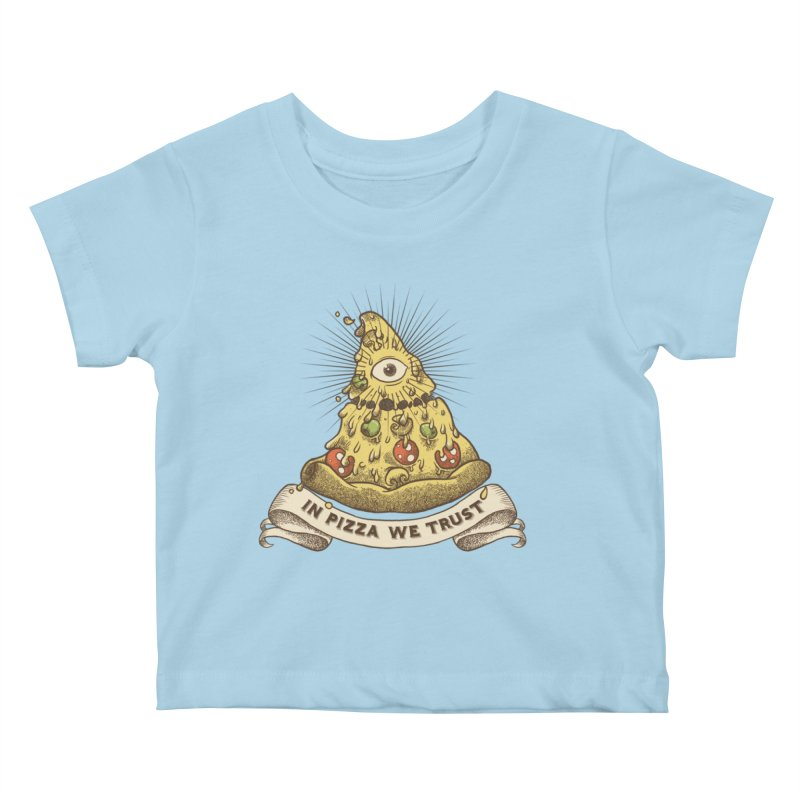 in Pizza we trust Kids Baby T-Shirt by spike00
