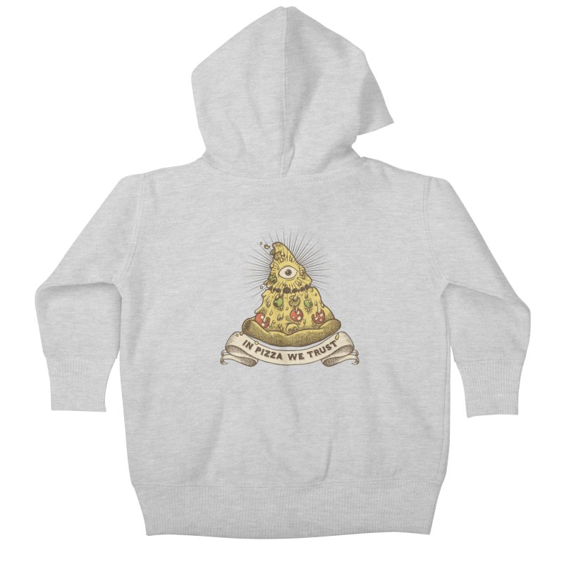 in Pizza we trust Kids Baby Zip-Up Hoody by spike00