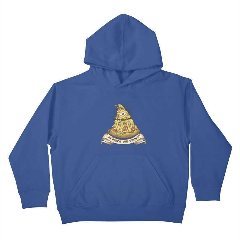 in Pizza we trust Kids Pullover Hoody by spike00
