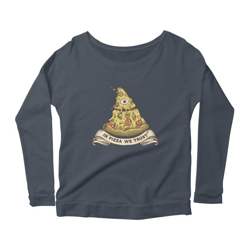 in Pizza we trust Women's Scoop Neck Longsleeve T-Shirt by spike00