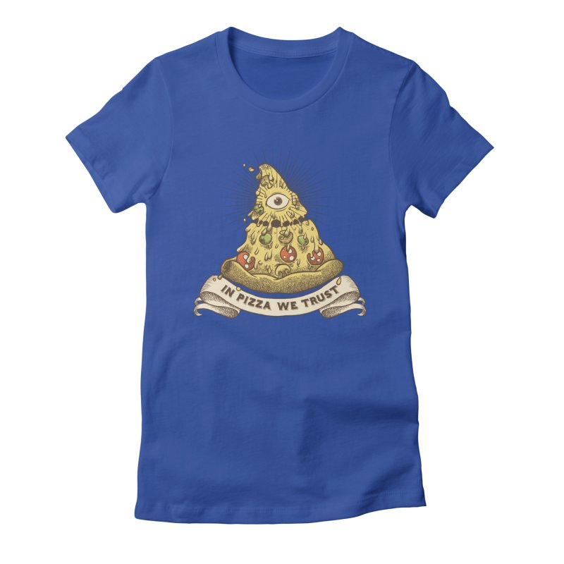 in Pizza we trust Women's Fitted T-Shirt by spike00