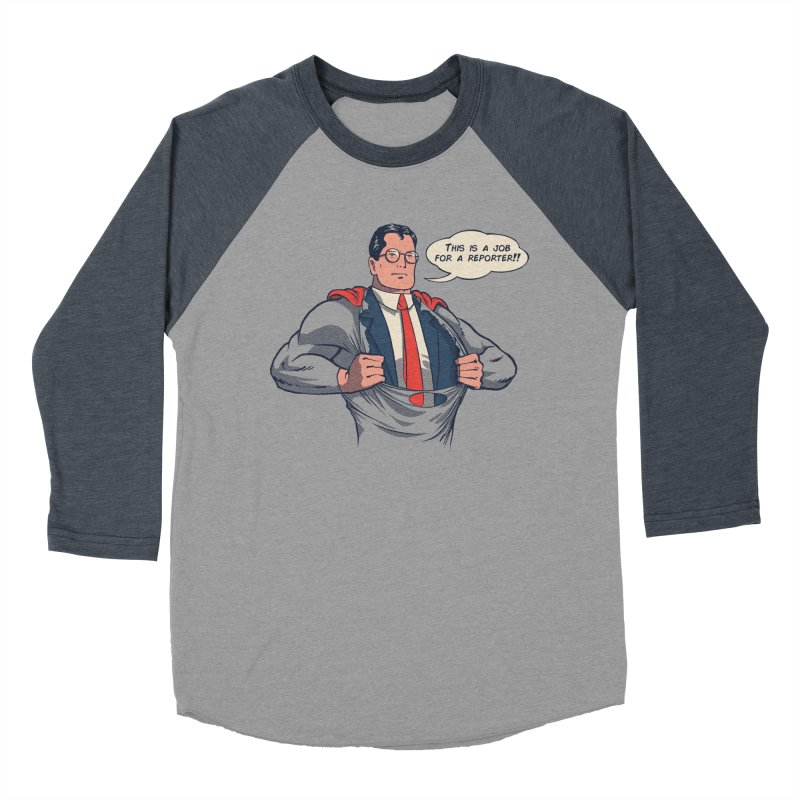 Super Reporter Women's Baseball Triblend Longsleeve T-Shirt by spike00