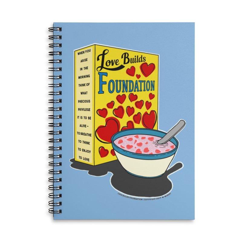 Love Builds Foundation Accessories Lined Spiral Notebook by Spiral Saint - Artist Shop