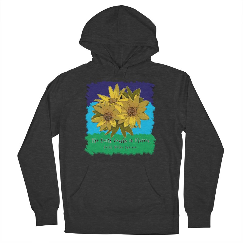 Laughing Earth Flowers Women's French Terry Pullover Hoody by Spiral Saint - Artist Shop