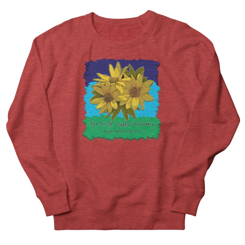 Laughing Earth Flowers Women's French Terry Sweatshirt by Spiral Saint - Artist Shop