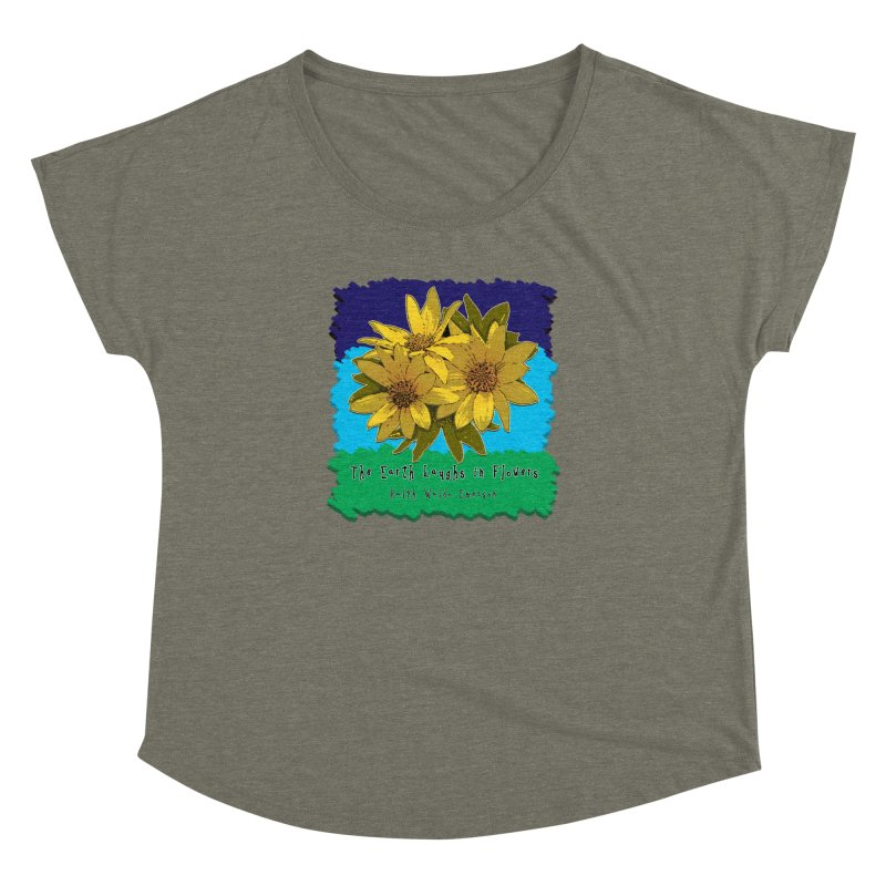 Laughing Earth Flowers Women's  by Spiral Saint - Artist Shop