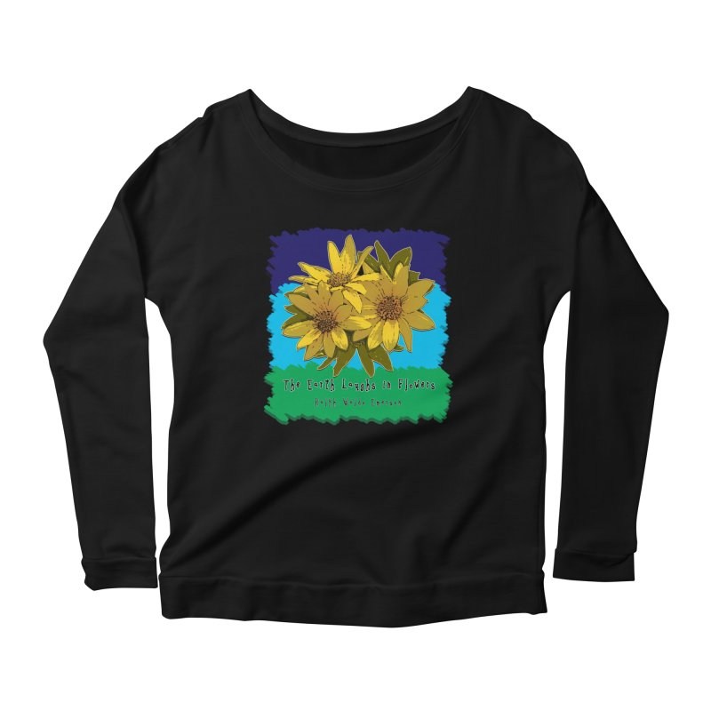Laughing Earth Flowers Women's Longsleeve Scoopneck  by Spiral Saint - Artist Shop