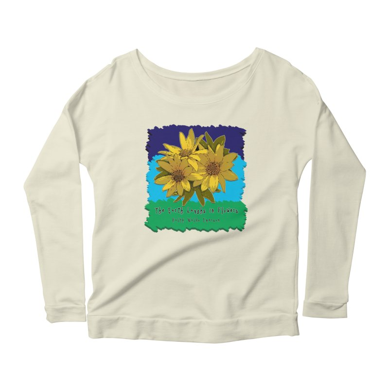 Laughing Earth Flowers Women's Scoop Neck Longsleeve T-Shirt by Spiral Saint - Artist Shop