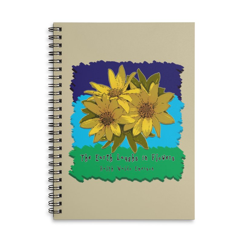 Laughing Earth Flowers Accessories Lined Spiral Notebook by Spiral Saint - Artist Shop