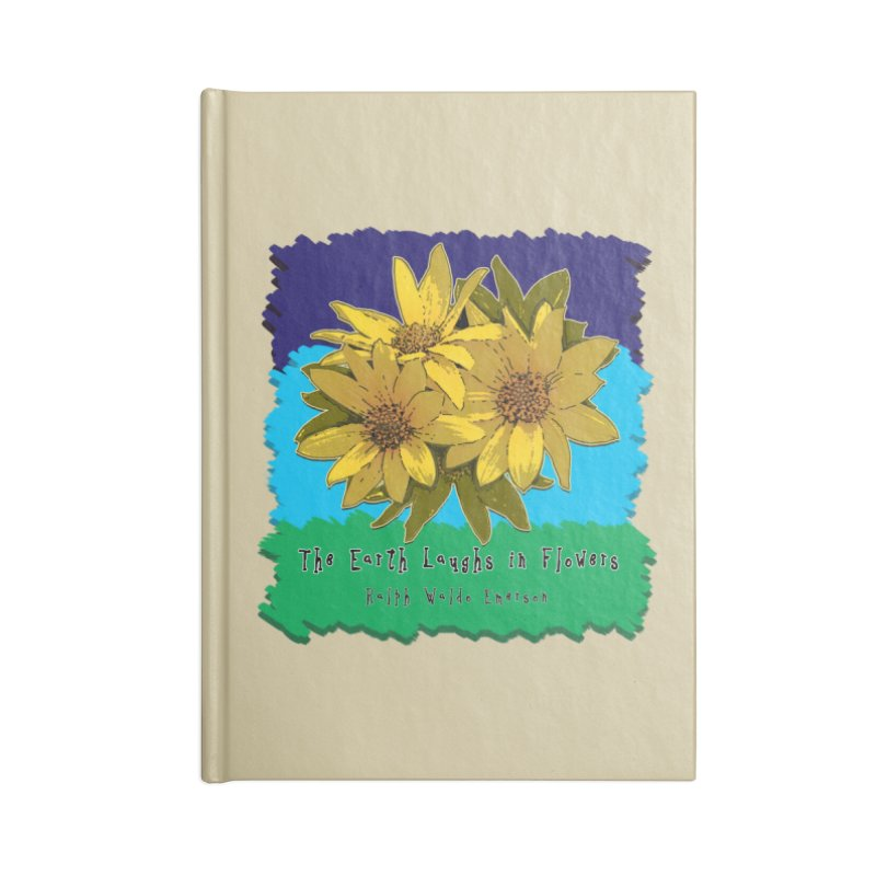 Laughing Earth Flowers Accessories Lined Journal Notebook by Spiral Saint - Artist Shop