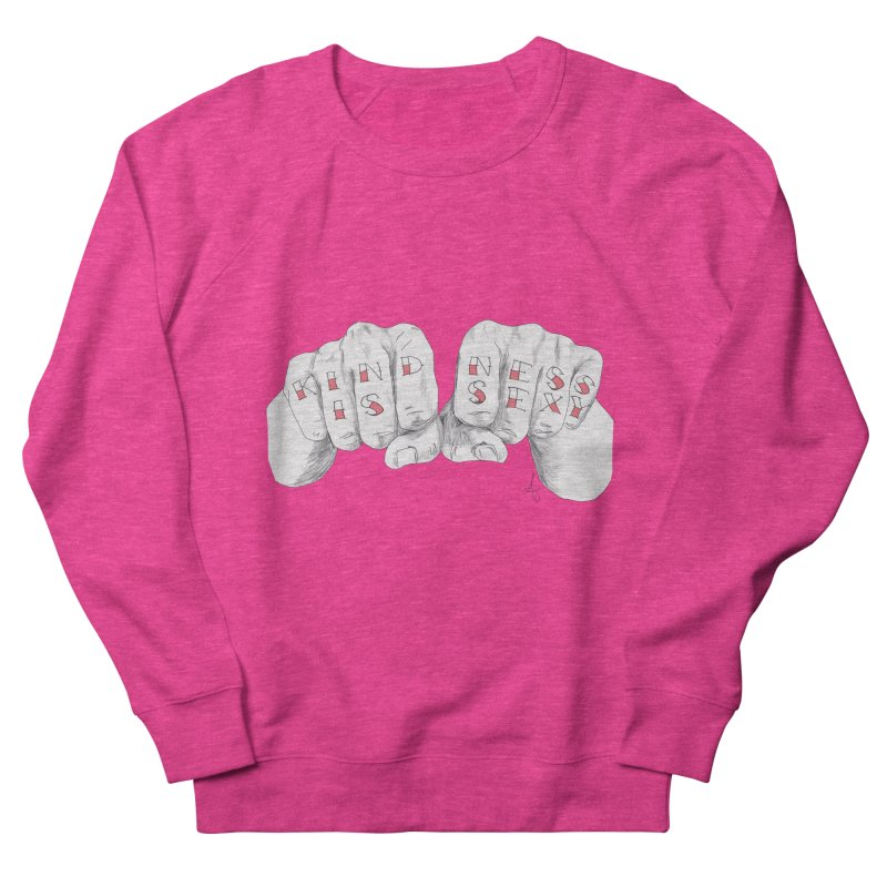 Kindness.is.sexy Women's Sweatshirt by spirit animal