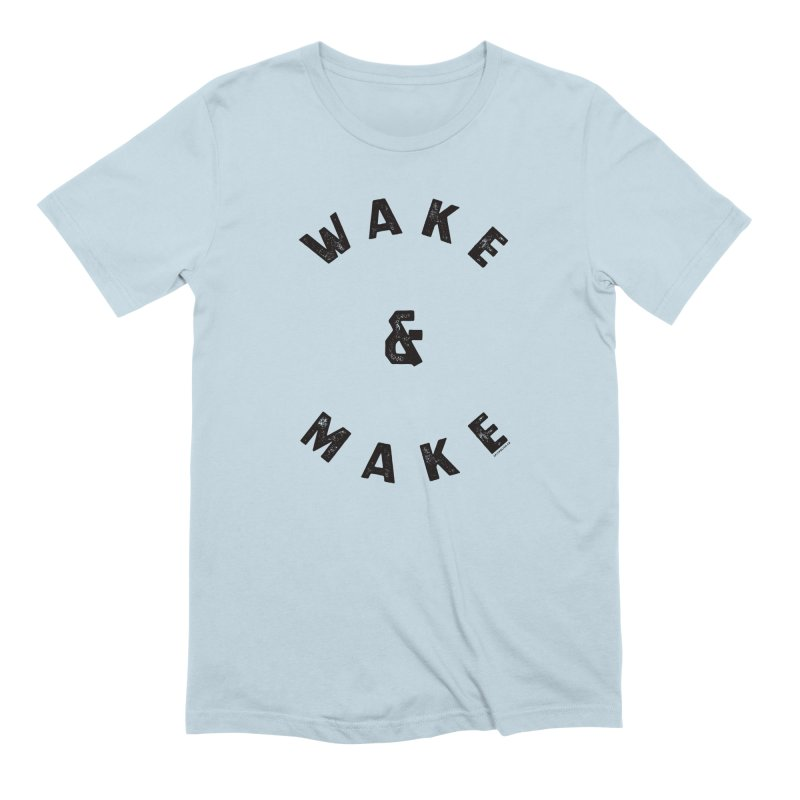 Wake & Make - Black Type Edition in Men's Extra Soft T-Shirt Baby Blue by SPIT polish New Creative Review