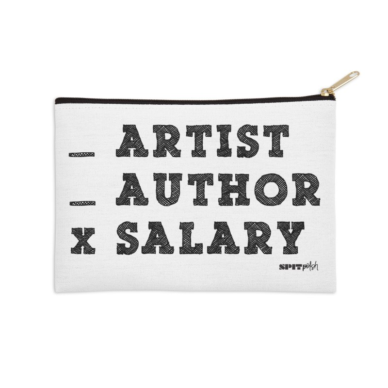 Artist Author Or Salary - Black Type Edition in Zip Pouch by SPIT polish New Creative Review