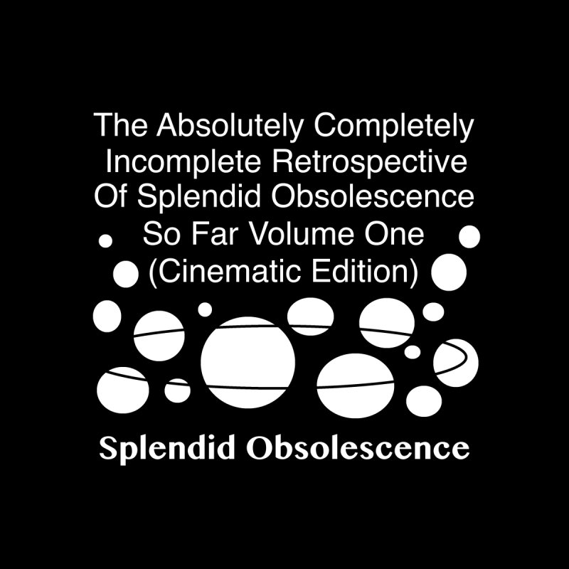 The Absolutely Completely Incomplete Retrospective Of Splendid Obsolescence So Far Vol.1 (Cinematic) Men's Zip-Up Hoody by Splendid Obsolescence