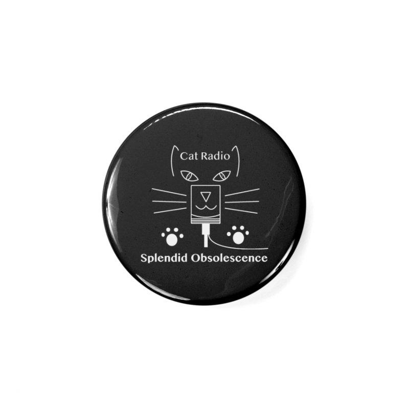 Cat Radio Album Cover - Splendid Obsolescence Accessories Button by Splendid Obsolescence