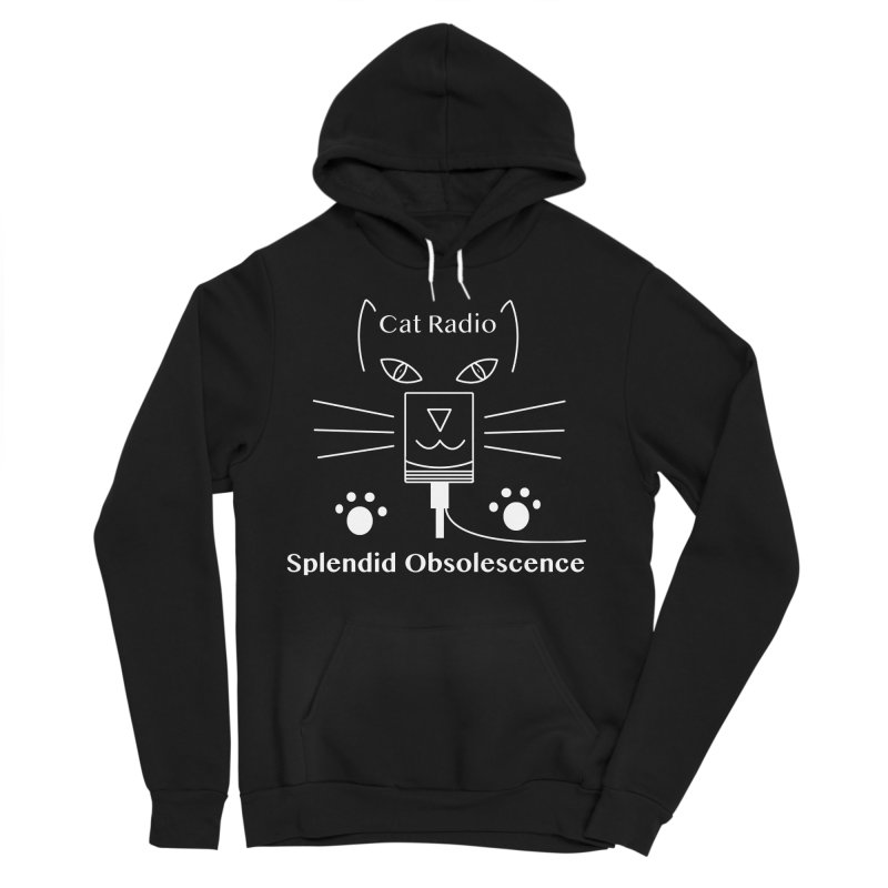Cat Radio Album Cover - Splendid Obsolescence Women's Sponge Fleece Pullover Hoody by Splendid Obsolescence