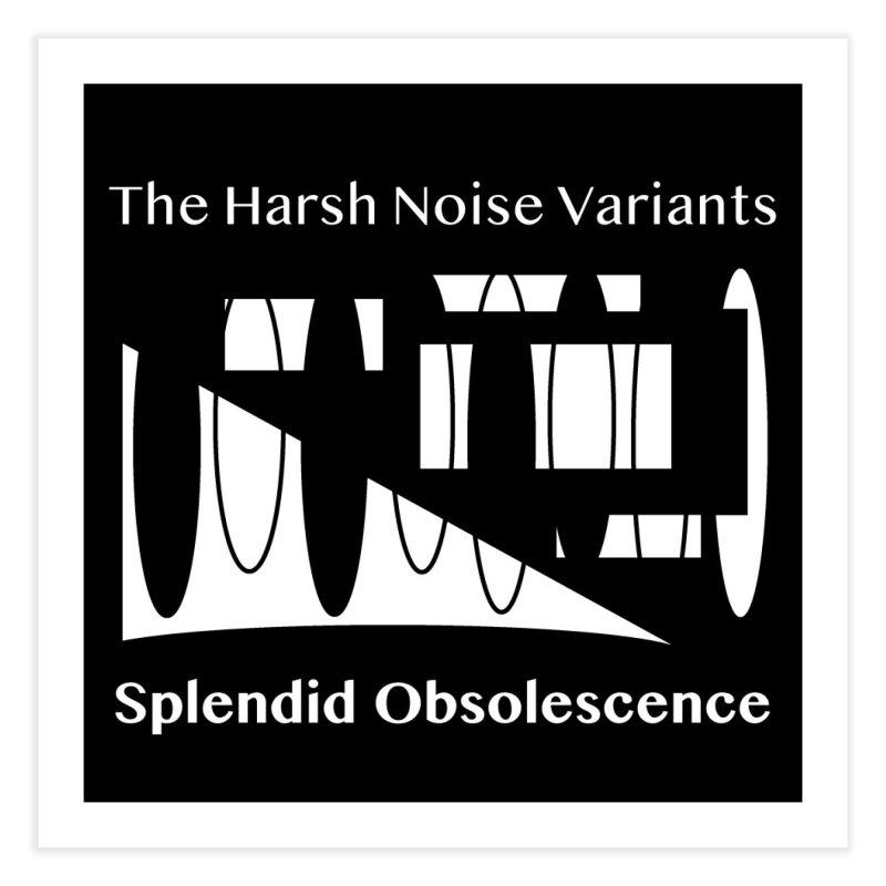 The Harsh Noise Variants Album Cover - Splendid Obsolescence Home Fine Art Print by Splendid Obsolescence