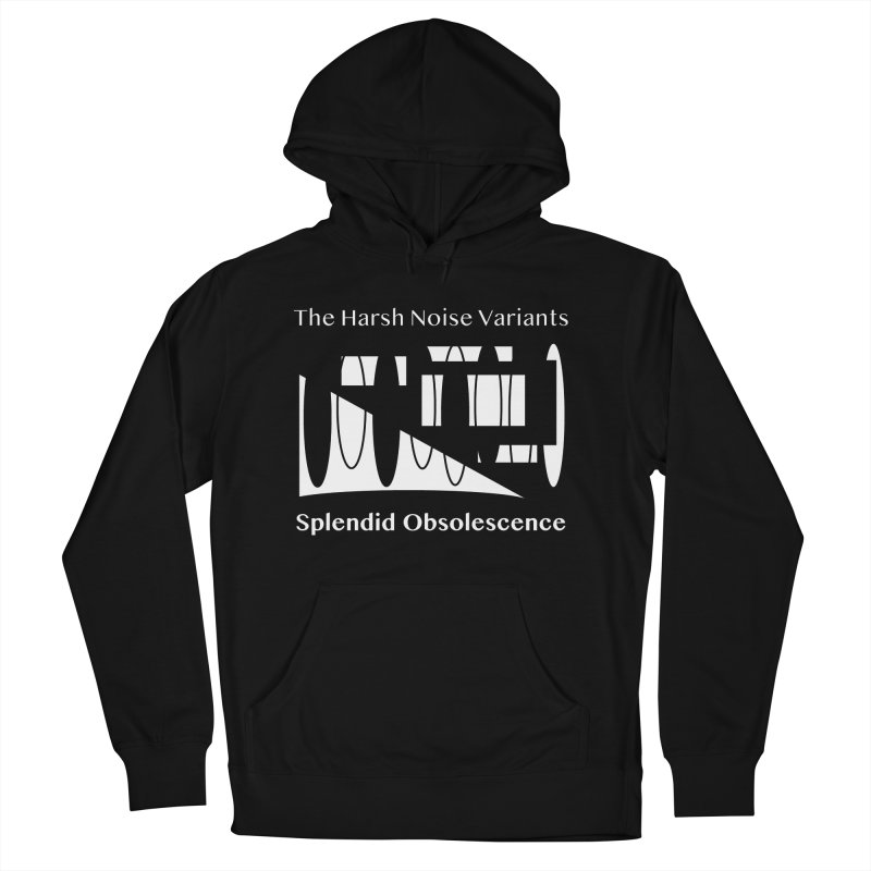 The Harsh Noise Variants Album Cover - Splendid Obsolescence Men's French Terry Pullover Hoody by Splendid Obsolescence