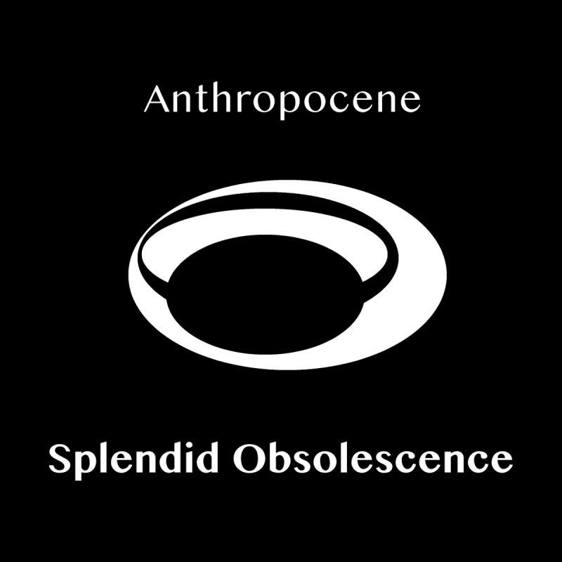 Anthropocene Album Cover - Splendid Obsolescence Accessories Bag by Splendid Obsolescence