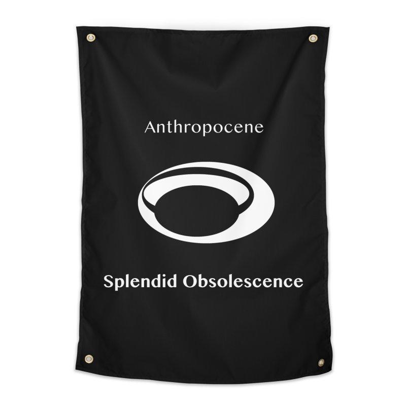Anthropocene Album Cover - Splendid Obsolescence Home Tapestry by Splendid Obsolescence
