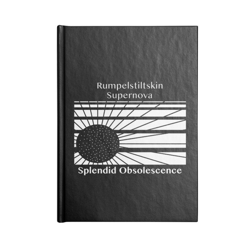 Rumpelstiltskin Supernova Album Cover - Splendid Obsolescence Accessories Notebook by Splendid Obsolescence