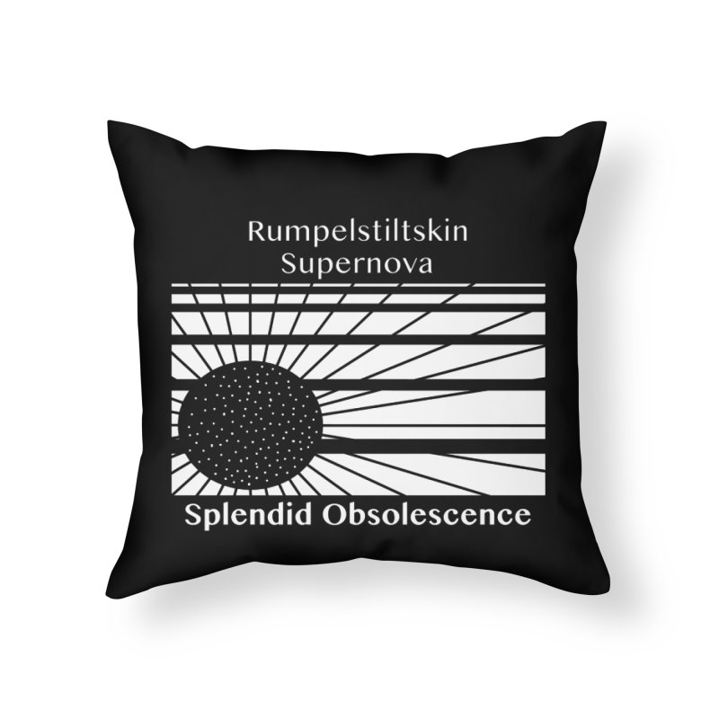 Rumpelstiltskin Supernova Album Cover - Splendid Obsolescence Home Throw Pillow by Splendid Obsolescence