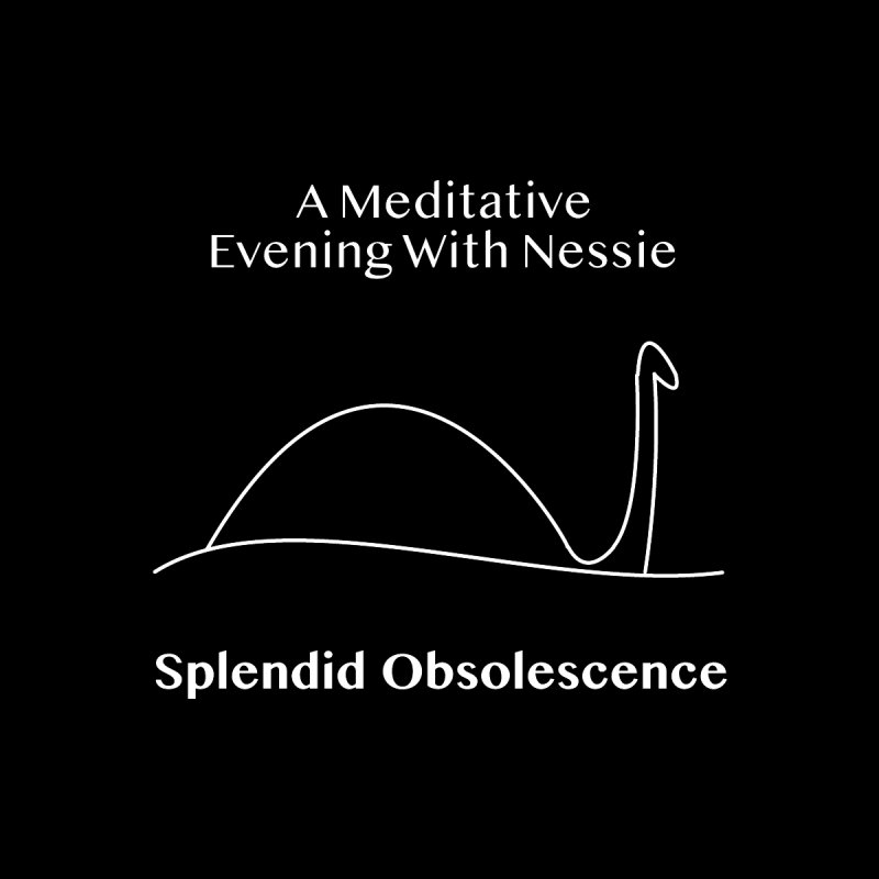 A Meditative Evening With Nessie Album Cover - Splendid Obsolescence Women's T-Shirt by Splendid Obsolescence
