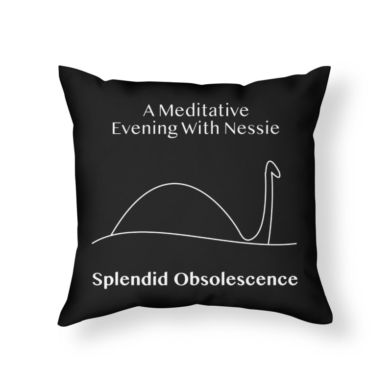 A Meditative Evening With Nessie Album Cover - Splendid Obsolescence Home Throw Pillow by Splendid Obsolescence