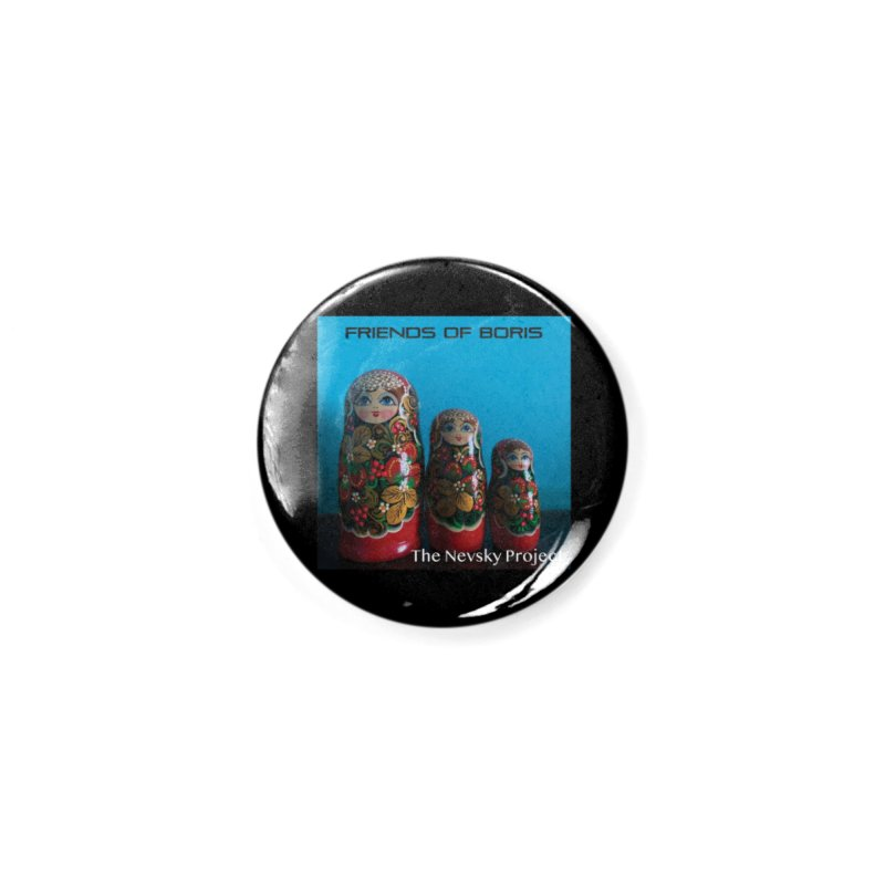The Nevsky Project Album Cover - Friends of Boris Accessories Button by Splendid Obsolescence