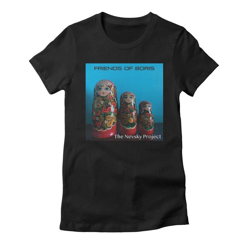 The Nevsky Project Album Cover - Friends of Boris Women's T-Shirt by Splendid Obsolescence