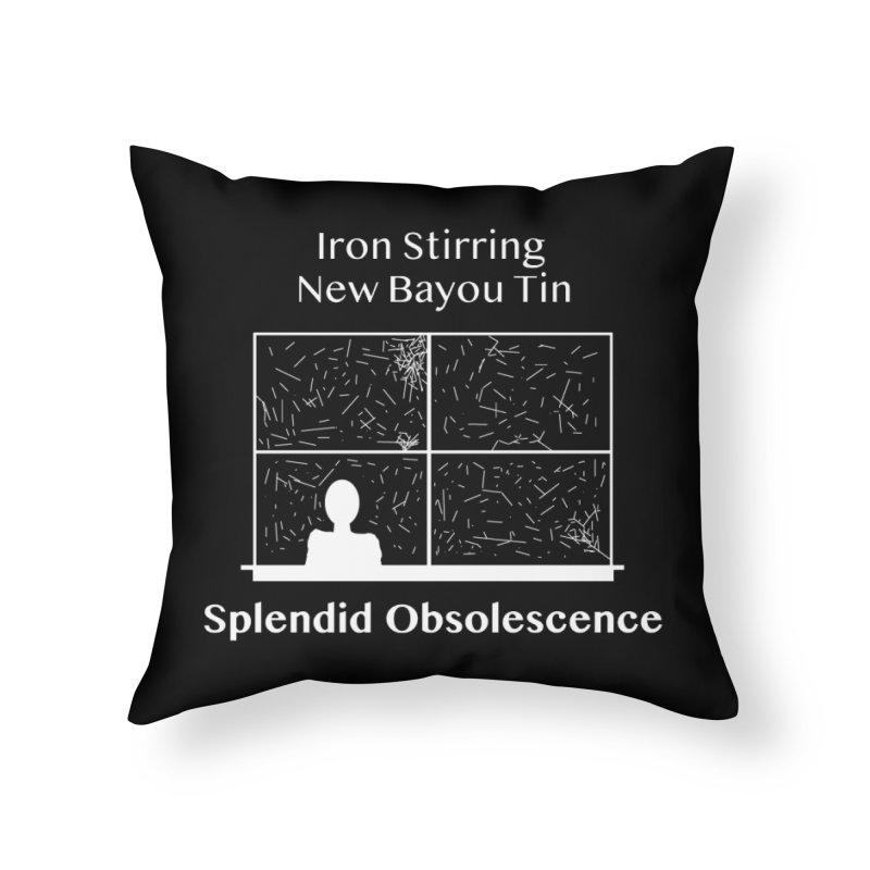 Iron Stirring New Bayou Tin Album Cover - Splendid Obsolescence Home Throw Pillow by Splendid Obsolescence