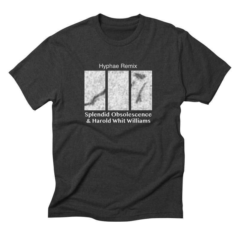 Hyphae Remix Album Cover - Splendid Obsolescence and Harold Whit Williams Men's T-Shirt by Splendid Obsolescence