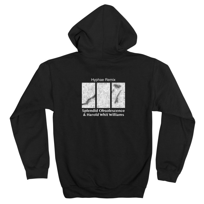 Hyphae Remix Album Cover - Splendid Obsolescence and Harold Whit Williams Men's Zip-Up Hoody by Splendid Obsolescence