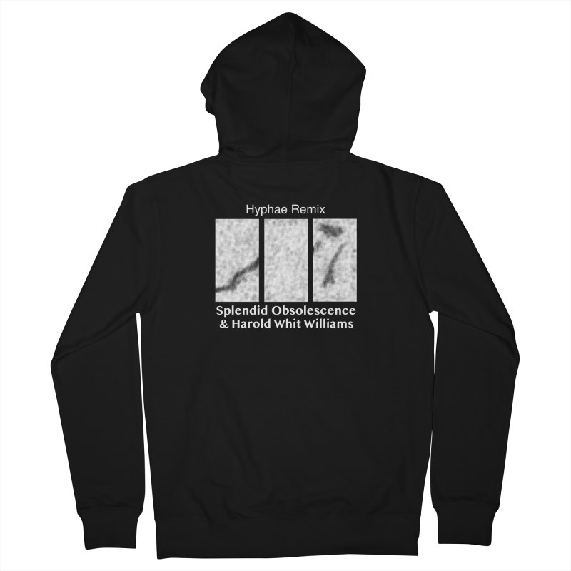 Hyphae Remix Album Cover - Splendid Obsolescence and Harold Whit Williams Women's Zip-Up Hoody by Splendid Obsolescence