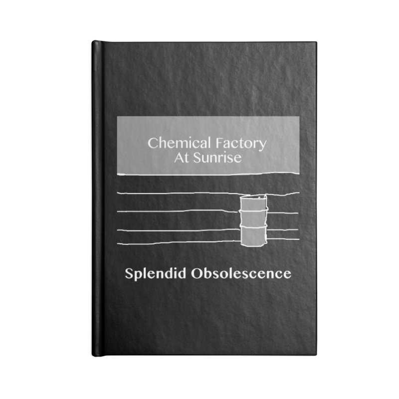 Chemical Factory At Sunrise Album Cover - Splendid Obsolescence Accessories Notebook by Splendid Obsolescence
