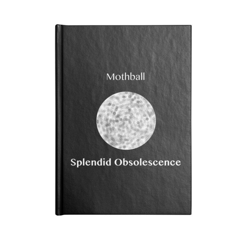 Mothball Album Cover - Splendid Obsolescence Accessories Blank Journal Notebook by Splendid Obsolescence