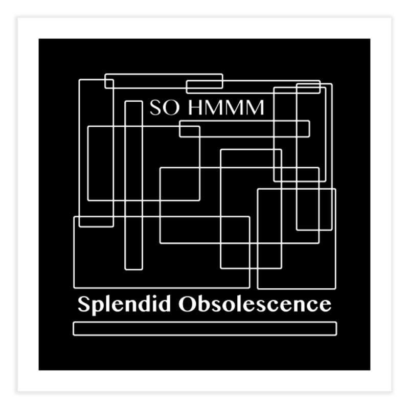 SO HMMM Album Cover - Splendid Obsolescence Home Fine Art Print by Splendid Obsolescence