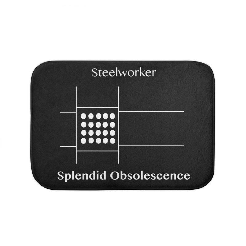 Steelworker Album Cover - Splendid Obsolescence Home Bath Mat by Splendid Obsolescence