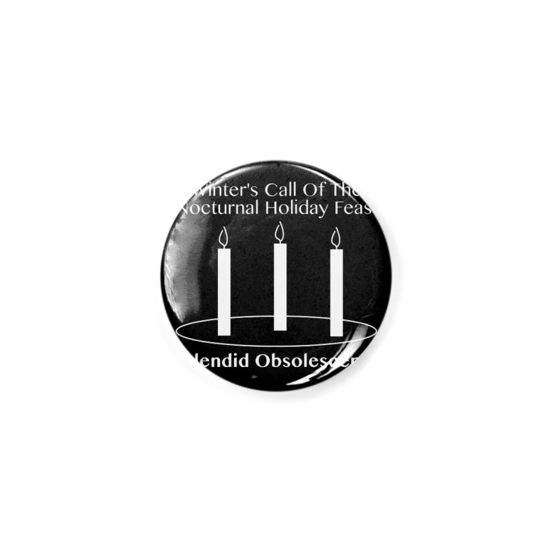Winter's Call of the Nocturnal Holiday Feast Album Cover - Splendid Obsolescence Accessories Button by Splendid Obsolescence